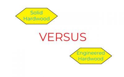 Engineered Hardwood Versus Solid Hardwood